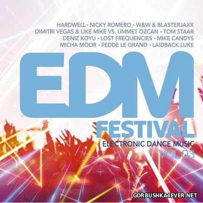 EDM Festival - Electronic Dance Music vol 3 [2015]