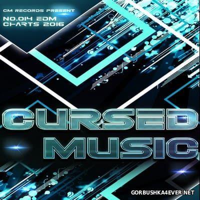 Cursed Music - EDM Charts 2016