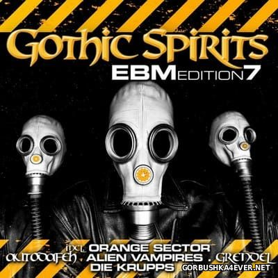 Gothic Spirits - EBM Edition 7 [2016] / 2xCD