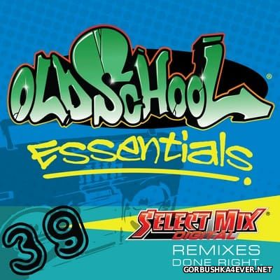 [Select Mix] Old School Essentials vol 39 [2016]