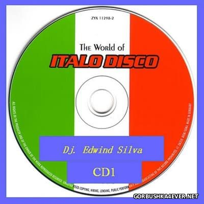 DJ Edwin Silva - The World of Italo Disco Mix [2016]