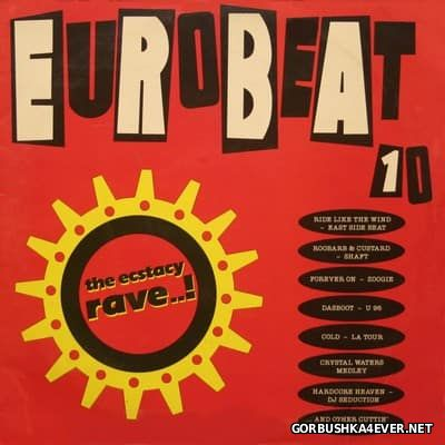 Eurobeat Volume 10 (90 Minute Non-Stop Dance Remix) [1992] 2LP
