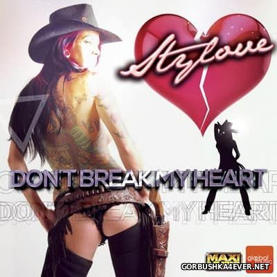 Stylove - Don't Break My Heart [2016]