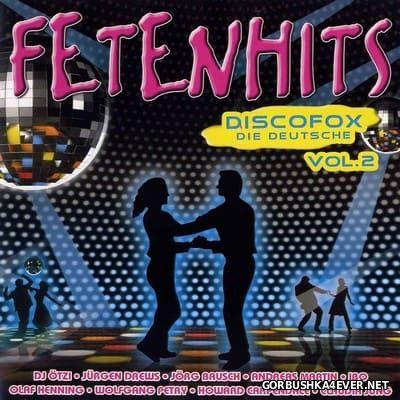Fetenhits Discofox - Die Deutsche vol 2 [2009] / 2xCD