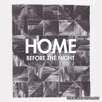 Home - Before The Night [2014]