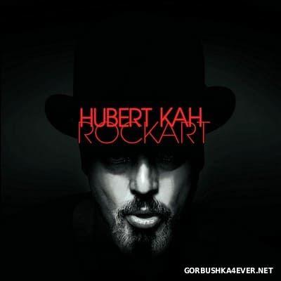 Hubert Kah - RockArt [2016]