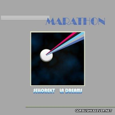 Sellorekt LA Dreams - Marathon [2016]
