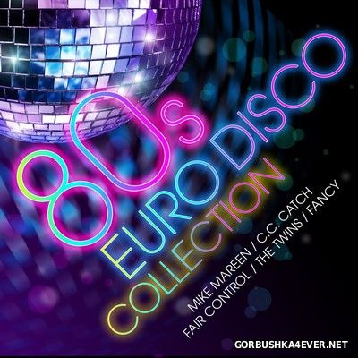 [ZYX] 80s Euro Disco Collection [2016] / 2xCD
