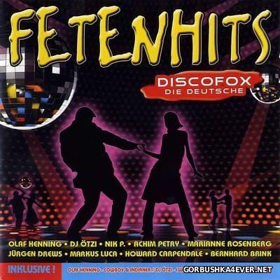 Fetenhits Discofox - Die Deutsche vol 1 [2008] / 2xCD