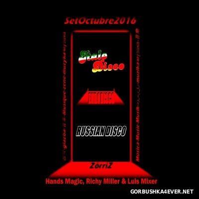 Italo, Euro & Russian Disco October Set [2016] by ZorriZ
