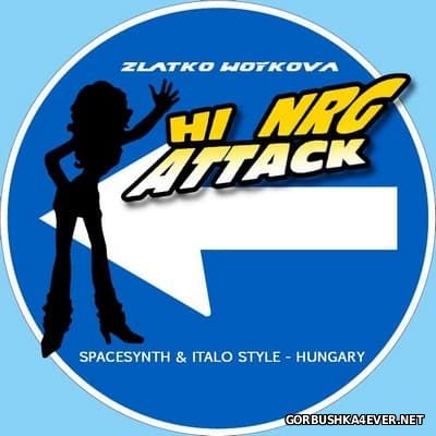 VA - HiNRG Attack Mix by Zlatko Woykova