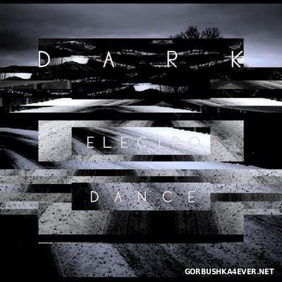 Dark Electro Dance [2016]