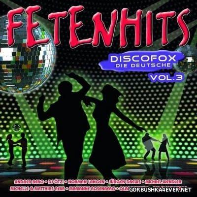 Fetenhits Discofox - Die Deutsche vol 3 [2011] / 2xCD