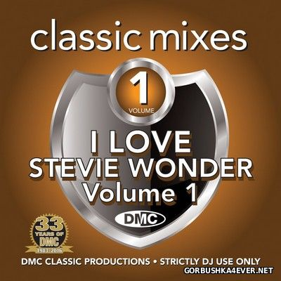 VA - [DMC] Classic Mixes - I Love Stevie Wonder vol 1 [2016]