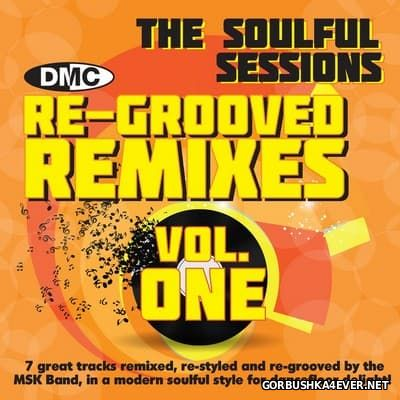 [DMC] Re-Grooved Remixes (The Soulful Sessions) vol 01 [2014]