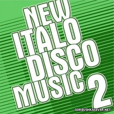 New Italo Disco Music vol 02 [2016]