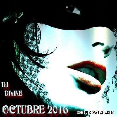 DJ Divine - Octubre Mix 2016