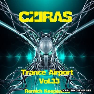 Trance Airport vol 33 (Remich Keepsakes) [2016] by Cziras