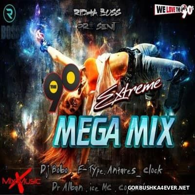 [We Love The 90s] Xtreme Megamix vol 1 [2016] Mixed by DJ Ridha Boss