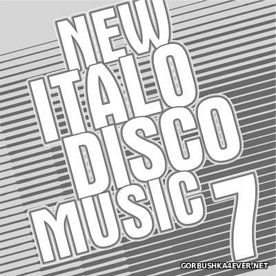 New Italo Disco Music vol 07 [2016]