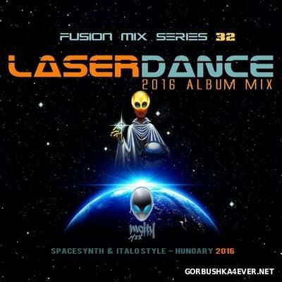 Laserdance - ''Force Of Order'' Fusion Mix [2016]