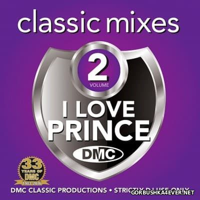 [DMC] Classic Mixes - I Love Prince 2 [2016]