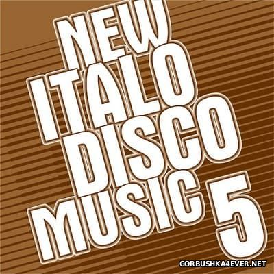 New Italo Disco Music vol 05 [2016]