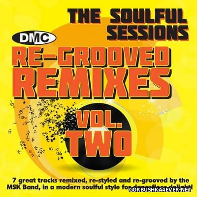 [DMC] Re-Grooved Remixes (The Soulful Sessions) vol 02 [2014]