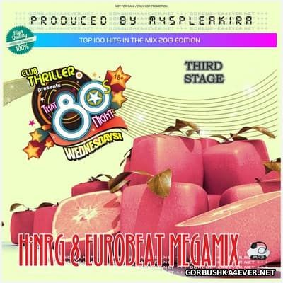HiNRG & Eurobeat Megamix [2013] Third Stage