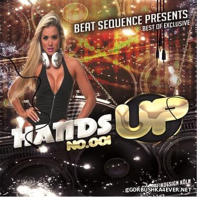 Beat Sequence - Best of Exclusive Hands Up [2016]