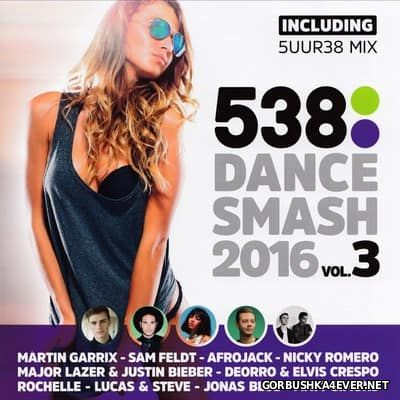 538 Dance Smash 2016 vol 3 [2016]