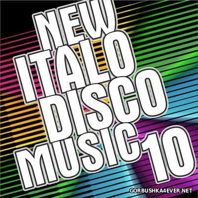 New Italo Disco Music vol 10 [2016]
