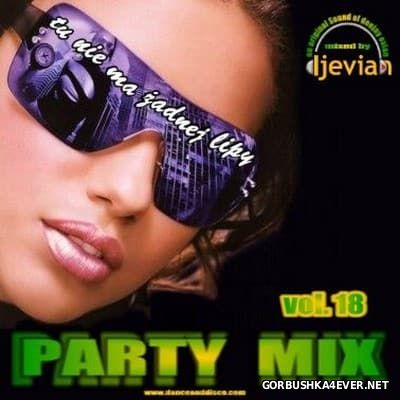 DJ Evian - Party Mix 18 [2008]