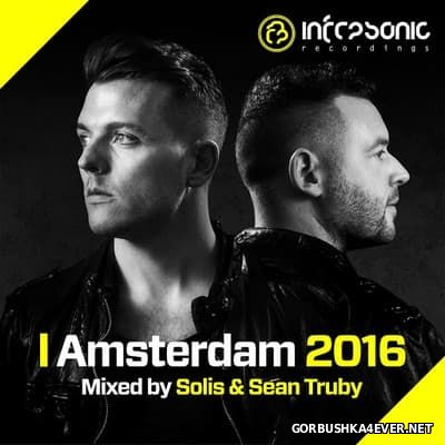 Amsterdam 2016 Mixed By Solis And Sean Truby