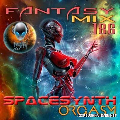 Fantasy Mix vol 186 - SpaceSynth Orgasm [2016]