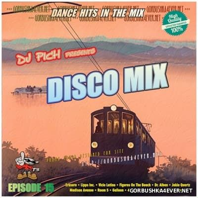 DJ Pich - Disco Mix - Episode 15