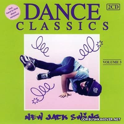 Dance Classics - New Jack Swing vol 3 [2011] / 2xCD