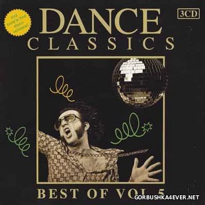 Dance Classics - Best Of vol 5 [2011] / 3xCD