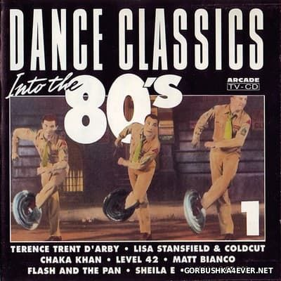 Dance Classics - Into The 80's vol 1 [1991]