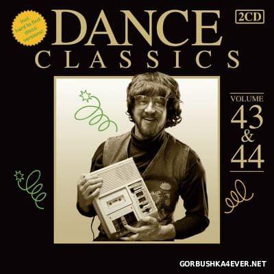 Dance Classics vol 43 & 44