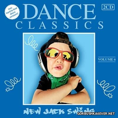 Dance Classics - New Jack Swing vol 6 [2012] / 2xCD
