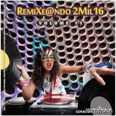 DJ Bam Bam - RemiXe@ndo 2Mil16 volume 11