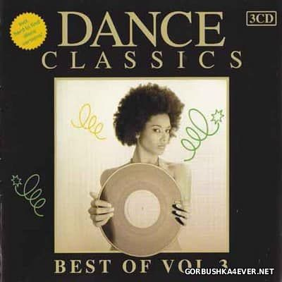 Dance Classics - Best Of vol 3 [2011] / 3xCD