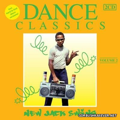 Dance Classics - New Jack Swing vol 2 [2011] / 2xCD