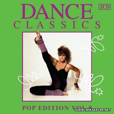 Dance Classics - Pop Edition vol 08 [2012] / 2xCD