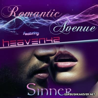 Romantic Avenue feat Heaven42 - Sinner [2016]