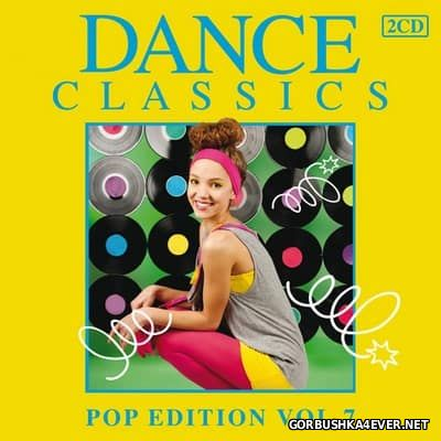 Dance Classics - Pop Edition vol 07 [2012] / 2xCD