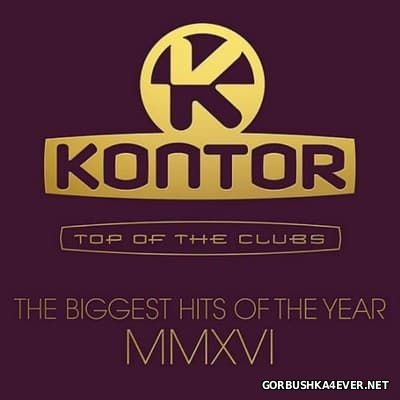 [Kontor] Top Of The Clubs - The Biggest Hits Of The Year MMXVI [2016] / 3xCD