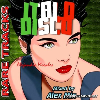 DJ Alex Mix - Italo Rare Tracks [2016]