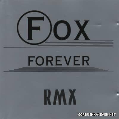 Fox Forever RMX